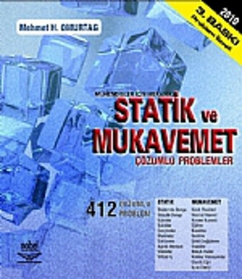 Statik ve Mukavemet - Mühendisler İçin Mekanik (Çözümlü Problemler)