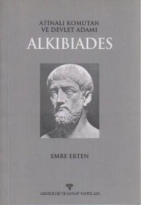Atinalı Komutan ve Devlet Adamı Alkibiades