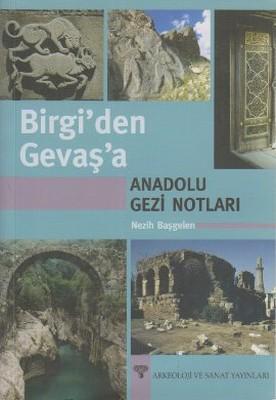 Birgi'den Gevaş'a Anadolu Gezi Notları
