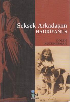 Seksek Arkadaşım Hadriyanus