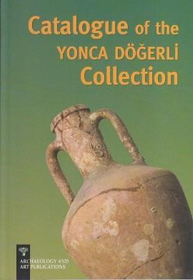 Catalogue of the Yonca Döğerli Collection