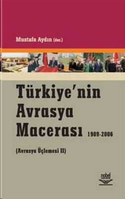 Türkiye'nin Avrasya Macerası (1989-2006)