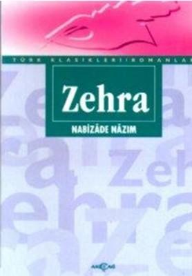 Zehra (Sadeleştirilmiş Metin)