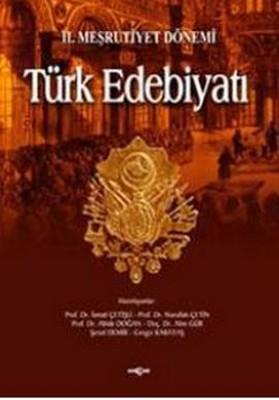 2. Meşrutiyet DönemiTürk Edebiyatı