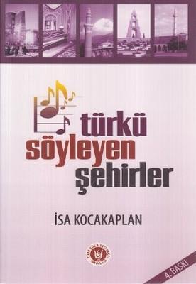 Türkü Söyleyen Şehirler