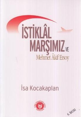 İstiklal Marşımız ve Mehmet Akif Ersoy