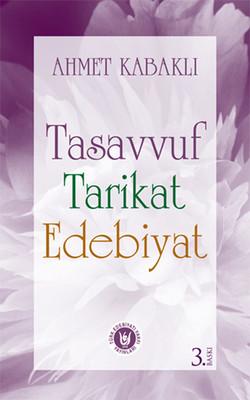 Tasavvuf Tarikat Edebiyat