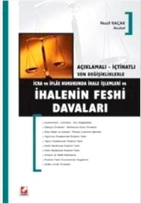 İcra ve İflas Hukukunda İhale İşlemleri ve İhalenin Feshi Davaları