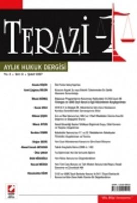 Terazi Aylık Hukuk DergisiSayı: 6