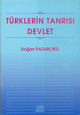 Türklerin Tanrısı Devlet