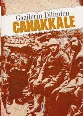 Gazilerin Dilinden Çanakkale