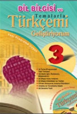 Temalarla Türkçemi Geliştiriyorumİlköğretim 3