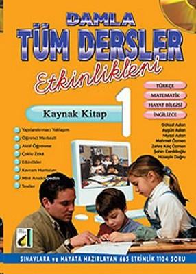 Damla Tüm Dersler Etkinlikleri Kaynak Kitap 1