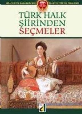 Türk Halk Şiirinden Seçmeler