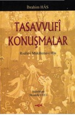 Tasavvufi KonuşmalarRisale-i Mukaleme-i Has