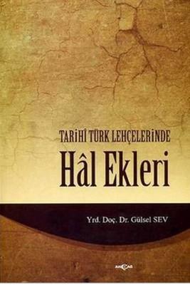 Tarihi Türk Lehçelerinde Hal Ekleri