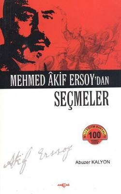 Mehmed Akif Ersoy'dan Seçmeler
