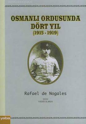 Osmanlı Ordusunda Dört Yıl (1915 - 1919)
