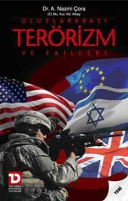 Uluslararası Terörizm ve Failleri