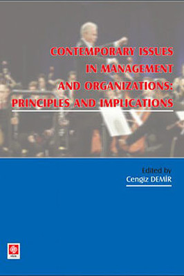 Contemporary Issues In Management and Organizations: Principles and Implications