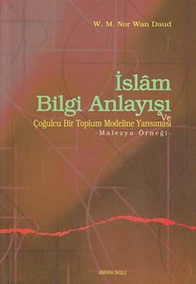 İslam Bilgi Anlayışı ve Çoğulcu Bir Toplumun Eğitim Sistemine Yansıması