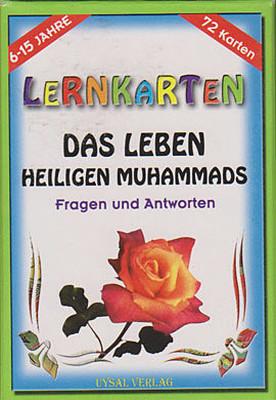 Lernkarten - Das Leben Heiligen Muhammads / Fragen und Antworten
