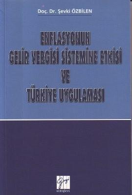 Enflasyonun Gelir Vergisi Sistemine Etkisi ve Türkiye Uygulaması