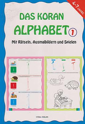 Das Koran Alphabet 1 - Mit Ratseln Ausmalbildern und Spielen