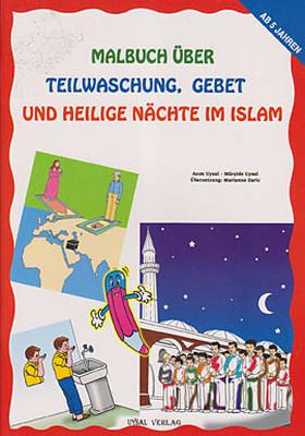 Malbuch Über Teilwaschung Gebet Und Heilige Nachte Im Islam
