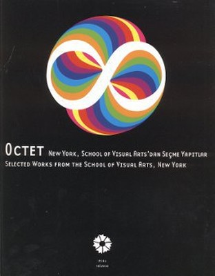 Octet New York, School of Visual Arts'dan Seçme Yapıtlar