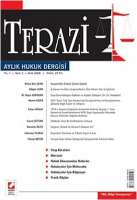 Terazi Aylık Hukuk Dergisi Yıl: 1 Sayı: 02 Ekim 2006