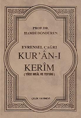Evrensel Çağrı Kur'an-ı Kerim (Yüce Meal ve Tefsiri)