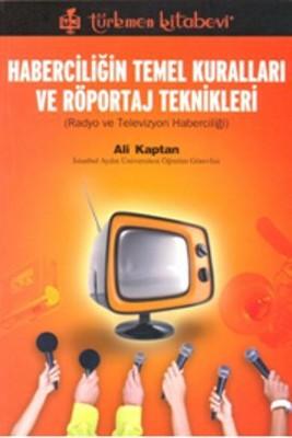 Haberciliğin Temel Kuralları ve Röportaj Teknikleri