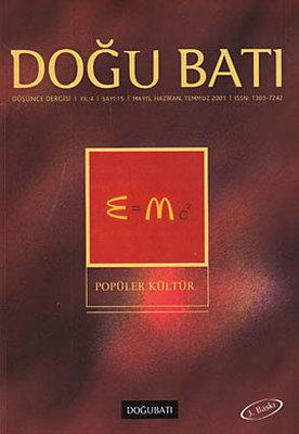 Doğu Batı Düşünce Dergisi Sayı: 15 - Popüler Kültür