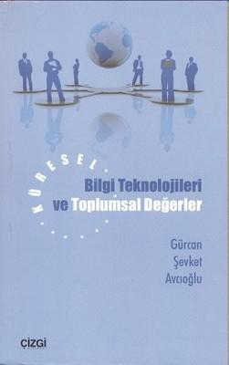 Küresel Bilgi Teknolojileri ve Toplumsal Değerler