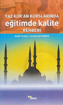 Yaz Kur'an Kurslarında Eğitimde Kalite Rehberi