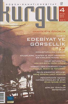 Kurgu Düşün - Sanat - Edebiyat Dergisi Sayı: 4
