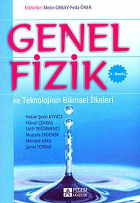Genel Fizik ve Teknolojinin Bilimsel İlkeleri