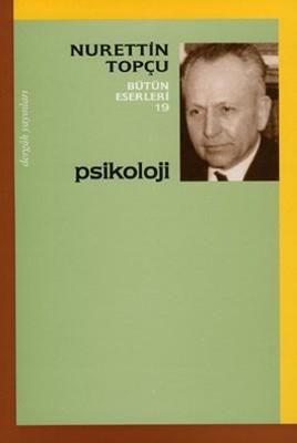 Psikoloji - Nurettin Topçu Bütün Eserleri 19