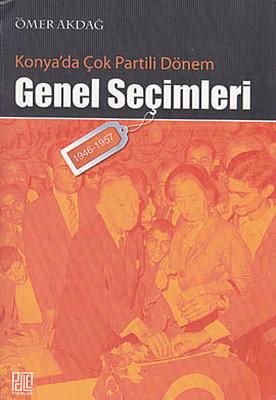 Konya'da Çok Partili Dönem Genel Seçimleri