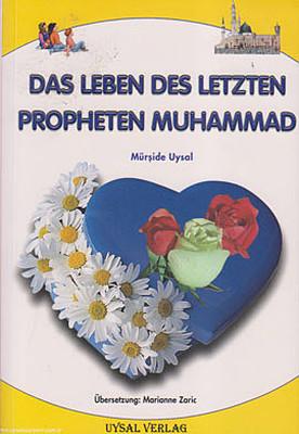 Das Leben Des Letzten Propheten Muhammad