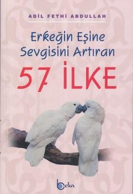 Erkeğin Eşine Sevgisini Artıran 57 İlke