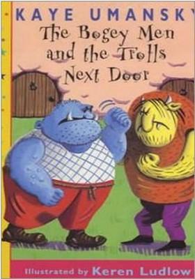 The Bogey Men and the Trolls Next Door