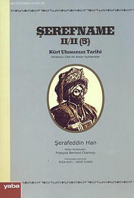 Şerefname Kürt Ulusunun Tarihi 5. Cilt