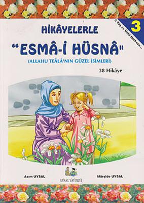 Hikayelerle Esma-i Hüsna 3 - 38 Hikaye