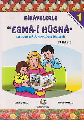 Hikayelerle Esma-i Hüsna 1 - 29 Hikaye