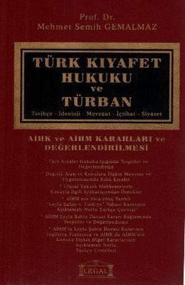 Türk Kıyafet Hukuku ve Türban