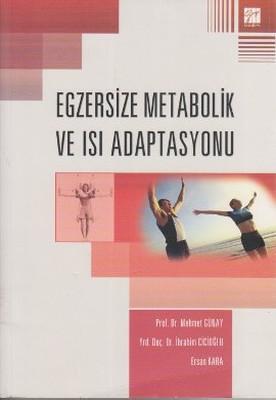 Egzersize Metabolik ve Isı Adaptasyonu