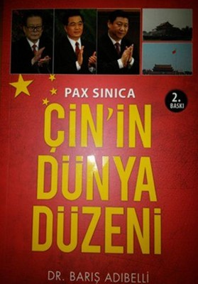 Pax Sinica Çin'in Dünya Düzeni