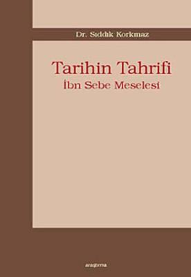 Tarihin Tahrifi - İbn Sebe Meselesi